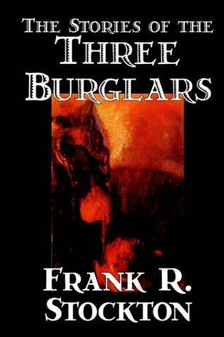 Download The Stories Of The Three Burglars