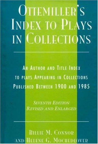 Download Ottemiller's index to plays in collections
