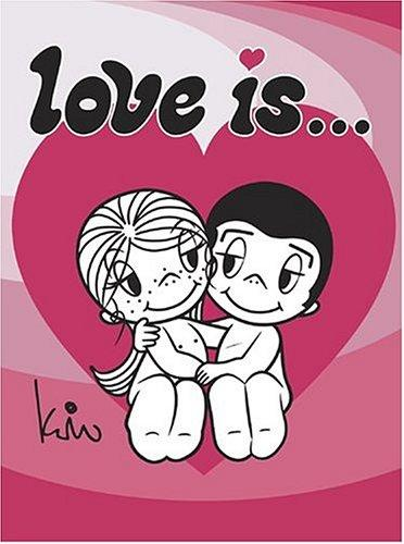 Love is …