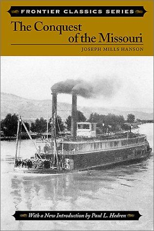 Conquest of the Missouri