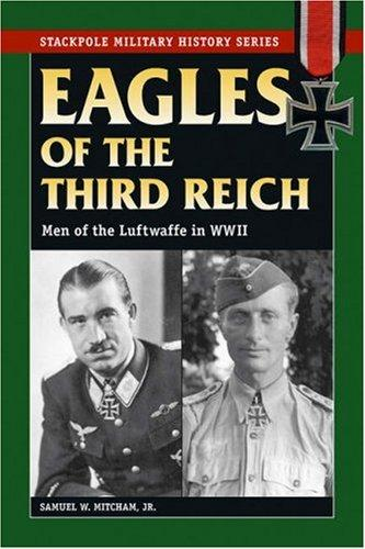Download Eagles of the Third Reich