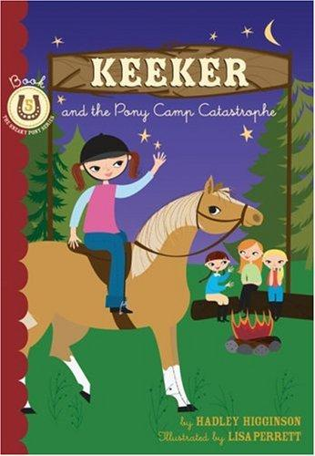 Keeker and the Pony Camp Catastrophe