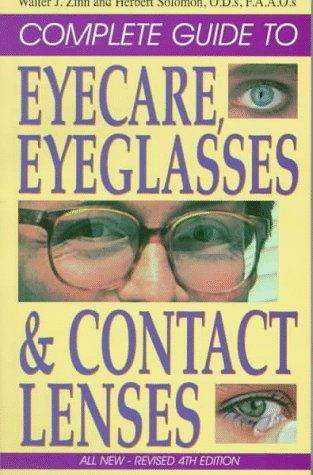 Download Complete guide to eyecare, eyeglasses & contact lenses
