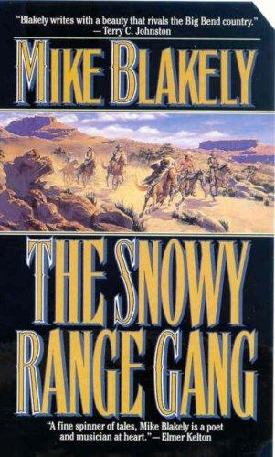 The Snowy Range Gang