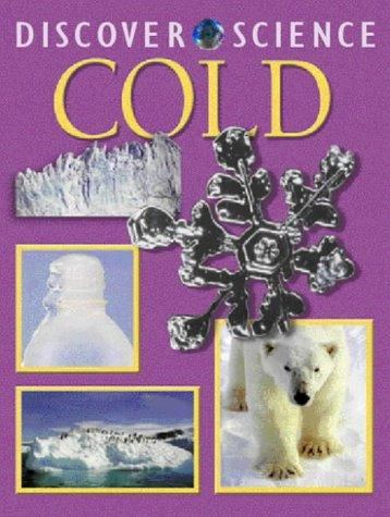Cold (Discover Science)
