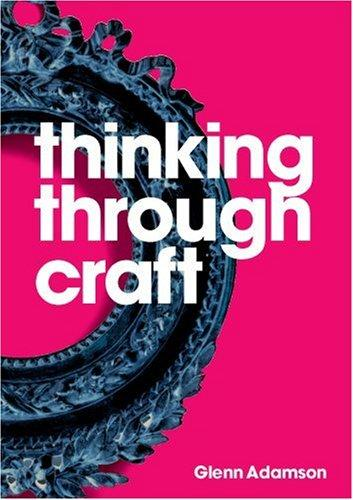 Download Thinking Through Craft