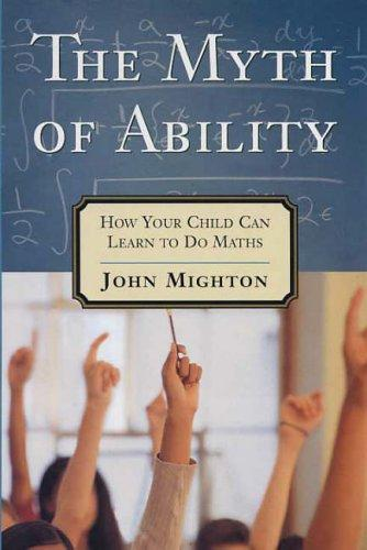 The Myth of Ability