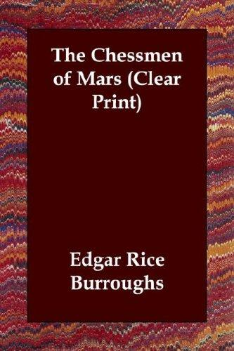 Download The Chessmen of Mars (Clear Print)