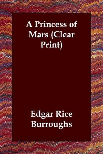 Download A Princess of Mars (Clear Print)