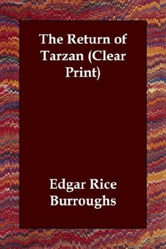 Download The Return of Tarzan (Clear Print)