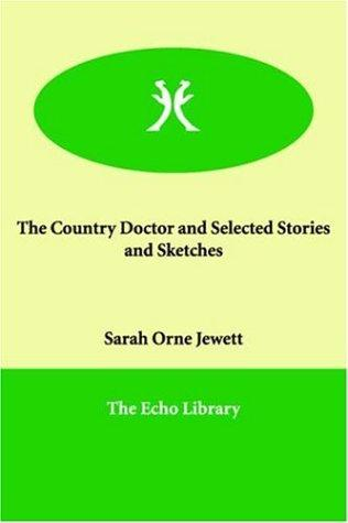 Download The Country Doctor and Selected Stories and Sketches