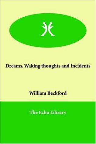 Download Dreams, Waking thoughts and Incidents