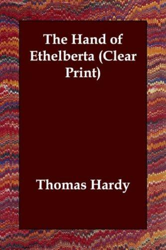 Download The Hand of Ethelberta (Clear Print)
