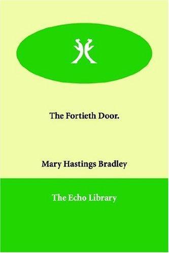 The Fortieth Door.