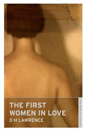 Download The First Women in Love (Oneworld Classics)