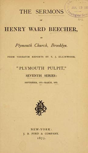 Download The sermons of Henry Ward Beecher in Plymouth Church, Brooklyn