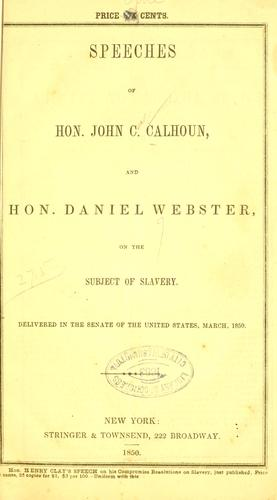 Download Speech of the Hon. Daniel Webster, in the Senate of the United States, on the subject of slavery.