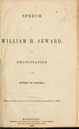 Speech of William H. Seward, on emancipation in the District of Columbia.
