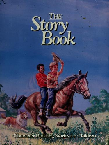 The story book by Arthur Stanley Maxwell
