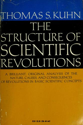 The structure of scientific revolutions.