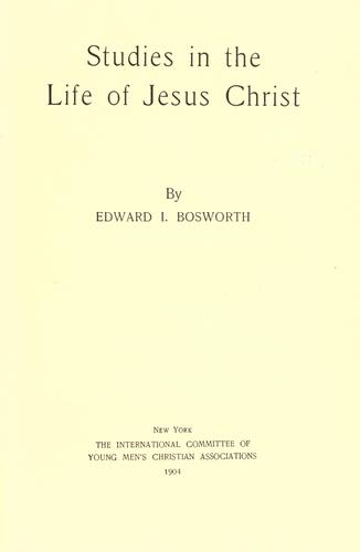 Studies in the life of Jesus Christ.