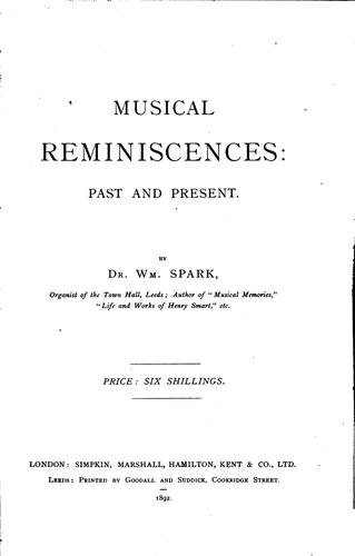Musical Reminiscences: Past and Present