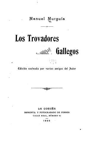 Los trovadores gallegos…