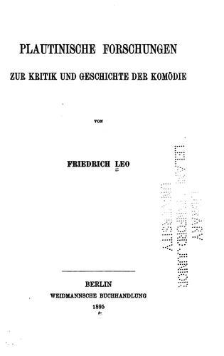 Plautinische Forschungen zur Kritik und Geschichte der Komödie
