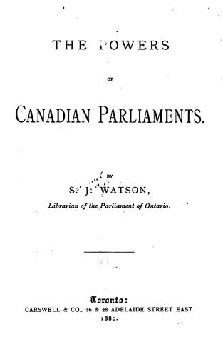 The Powers of Canadian Parliaments