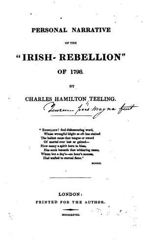 "Personal Narrative of the ""Irish Rebellion"" of 1798″"