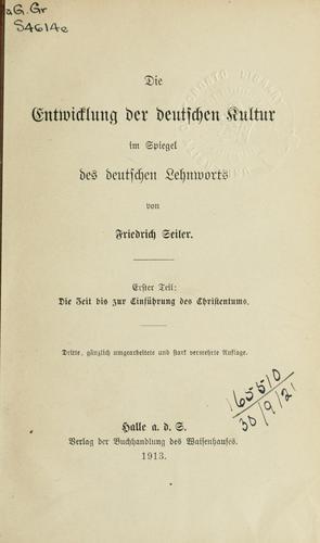 Download Die Entwicklung der deutschen Kultur im Spiegel des deutschen Lehnworts.