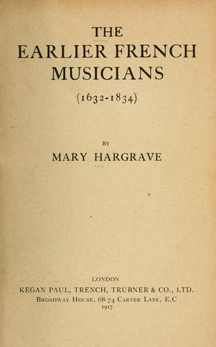 Download The earlier French musicians (1632-1834)