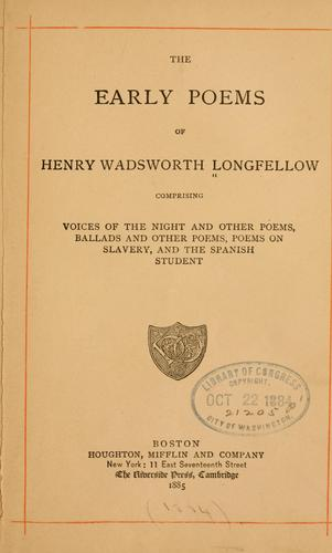 The early poems of Henry Wadsworth Longfellow