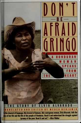 Don't be afraid, gringo