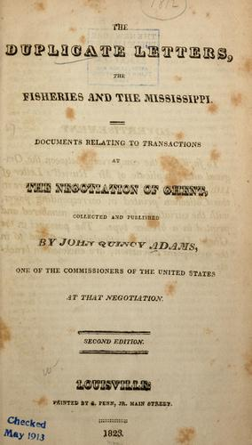 The duplicate letters, the fisheries and the Mississippi.