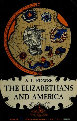 The Elizabethans and America.