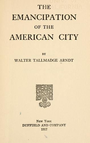 Download The emancipation of the American city.