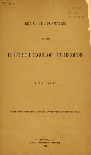 Era of the formation of the historic league of the Iroquois