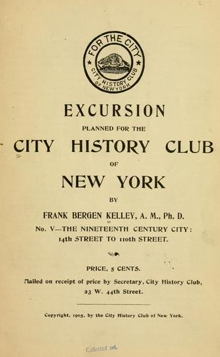 Excursion planned for the City history club of New York…