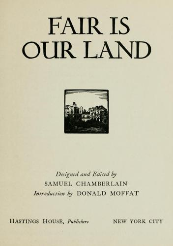 Fair is our land