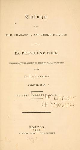 Eulogy on the life, character, and public services of the late ex-President Polk