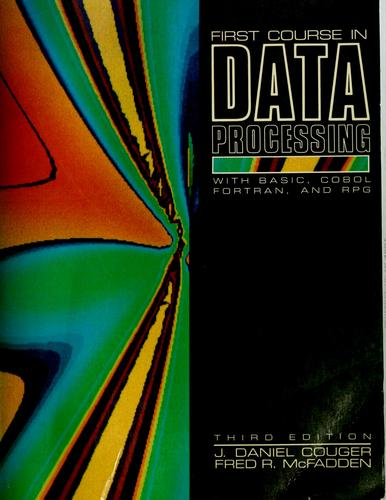 Download First course in data processing with BASIC, COBOL, FORTRAN, and RPG