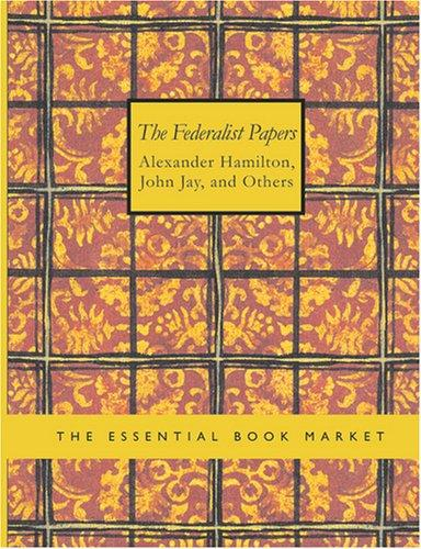 Download The Federalist Papers (Large Print Edition)