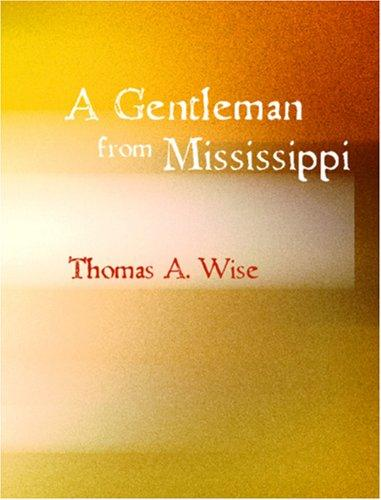 Gentleman from Mississippi (Large Print Edition)