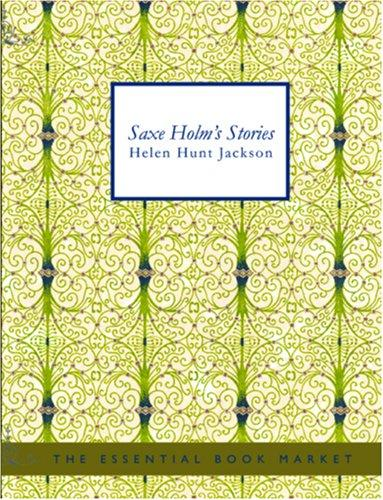 Download Saxe Holm\'s Stories (Large Print Edition)