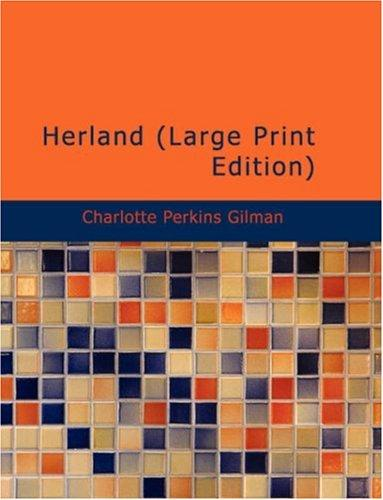Download Herland (Large Print Edition)