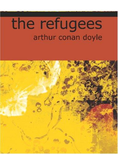 The Refugees (Large Print Edition)