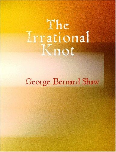 The Irrational Knot (Large Print Edition)