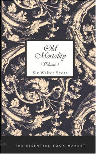 Old Mortality, Volume 1