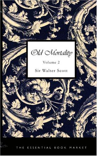 Download Old Mortality, Volume 2